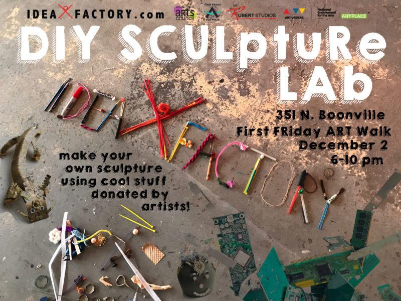 First Friday DIY Sculpture Lab