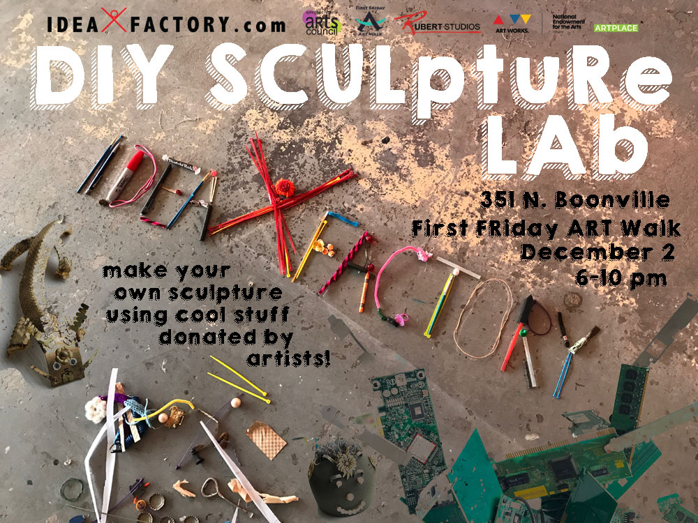 First Friday DIY Sculpture Lab