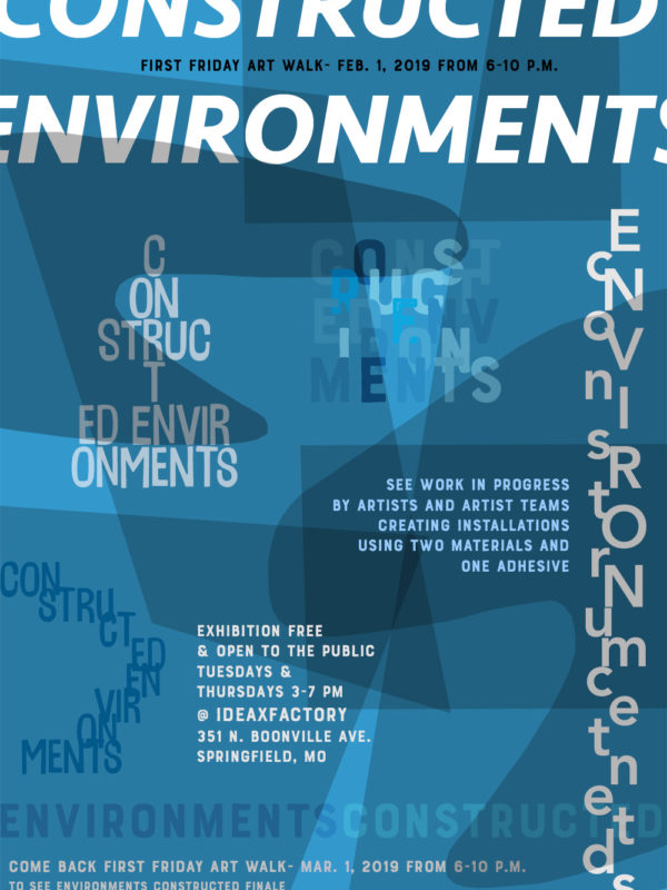 Constructed Environments First Friday Reception on Feb. 1